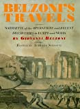 Belzoni's Travels: Narrative of the Operations and Recent Discoveries in Egypt and Nubia