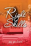 Right Skills, Jay Gee Heath, 0989071200
