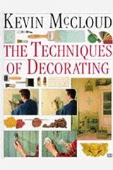 Kevin McCloud's Techniques of Decorating