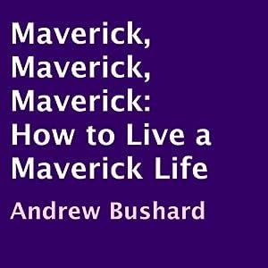 Maverick, Maverick, Maverick Audiobook