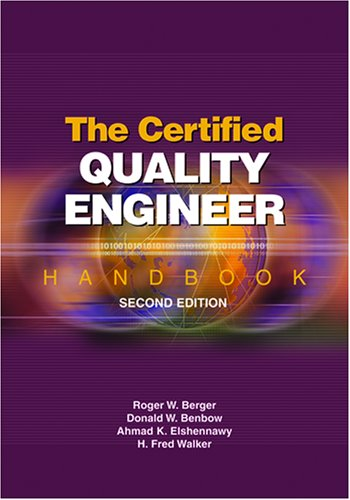 The Certified Quality Engineer Handbook, Second Edition