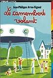 vignette de 'Histoires des Jean-Quelque-Chose<br /> Le camembert volant (Jean-Philippe Arrou-Vignod)'