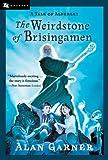 The Weirdstone of Brisingamen: A Tale of Alderley