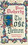 Front cover for the book The Rose Demon by Paul Doherty