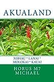 img - for Akualand: Niihau * Lanai * Molokai * Kauai book / textbook / text book
