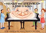 Henry the Steinway a Star Is Born, Sally Coveleskie and Goodrich Peter, 0972942718