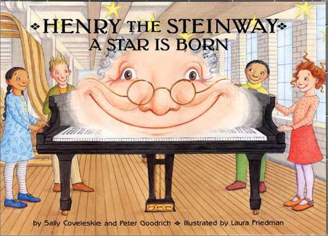 Read Online Henry the Steinway: A Star Is Born pdf epub