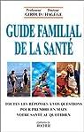 Guide familial de la sante par Giroud