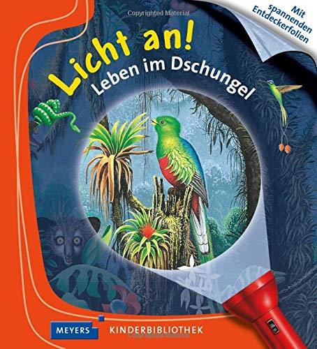 Leben im Dschungel: Licht an!