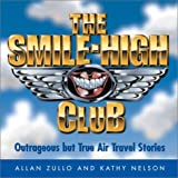 The Smile-High Club, Allan Zullo and Kathy Nelson, 0740727273