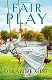 Fair Play, Deeanne Gist, 1476738521