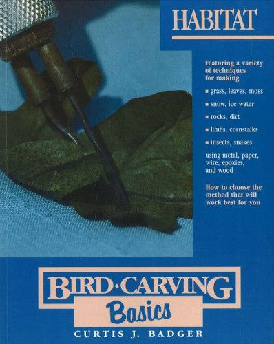 Habitat (Bird Carving Basics Series, Vol. 8)