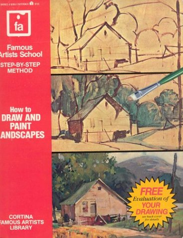 How to Draw and Paint Landscapes (Famous Artists School : Step-By-Step Method)