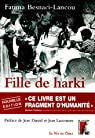 Fille de harki : Le bouleversant témoignage d'une enfant de la guerre d'Algérie par Besnaci-Lancou