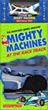 mighty machines vhs - Mighty Machines - At the Race Track (With Toy Car) [VHS]