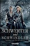 Schwerter und Schwindler: Sterben ist für Anfänger (Die Gilde der Duellanten, Band 1)
