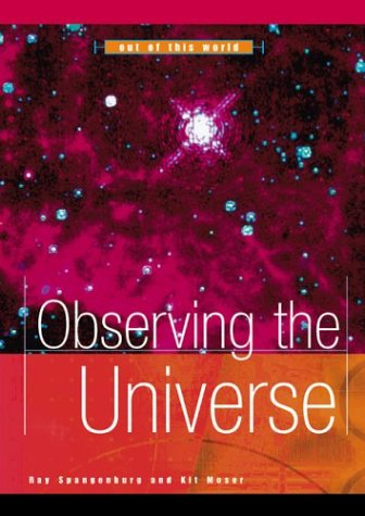 Observing the Universe (Out of This World)