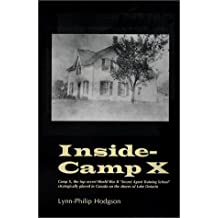 Inside-Camp X: Written by Lynn Philip Hodgson, 1905 Edition, Publisher: Mosaic Pr [Hardcover]