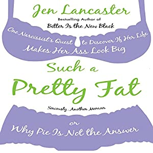 Such a Pretty Fat Audiobook