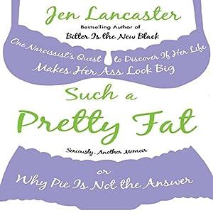 Such a Pretty Fat Audiobook