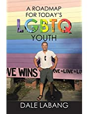 A RoadMap for Today's LGBTQ Youth