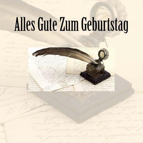 Alles Gute Zum Geburtstag: Celebration Book, Guest Book & Gift Recorder