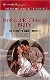 Finn's Pregnant Bride, Sharon Kendrick, 037382002X