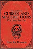 The Little Book of Curses and Maledictions for