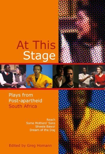 At This Stage: Plays from Post-apartheid South Africa (2009-10-17)