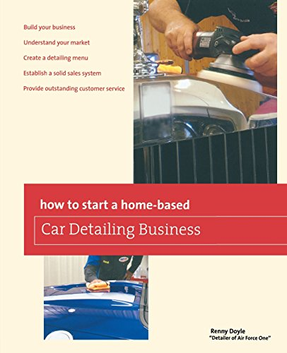 Price comparison product image How to Start a Home-based Car Detailing Business (Home-Based Business Series)