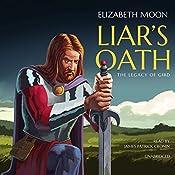 Liar's Oath: The Legacy of Gird, Book 2 | Elizabeth Moon