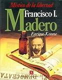 Francisco I. Madero, Enrique Krauze, 9681622871