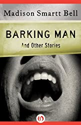 Barking Man: And Other Stories (Open Road)