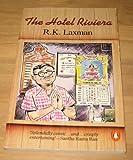 The Hotel Riviera, R. K. Laxman, 0140107967