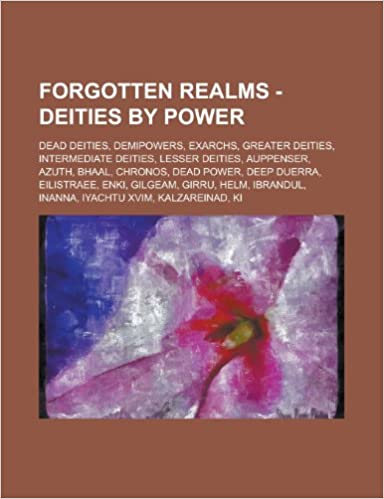 Forgotten Realms - Deities by power: Dead deities, Demipowers