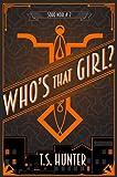 Who's That Girl? (Soho Noir Book 2)