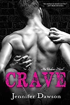 Crave (Undone Book 1) by [Dawson, Jennifer]