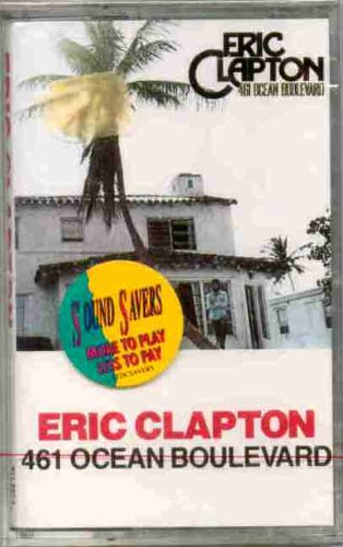 Ocean Tom Drum (Eric Clapton ~ 461 Ocean Boulevard [Original Recording Reissued] (Original 1990 Polydor Records 811697 CASSETTE Tape NEW Factory Sealed in the Original Shrinkwrap Features 10 Tracks ~ See Seller's Description With Track Listing, Credits & Timing))