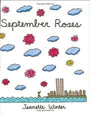 September Roses by Jeanette Winter…