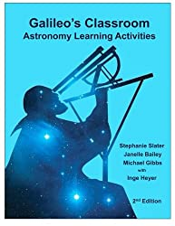 Galileo's Classroom: Astronomy Learning Activities, 2nd Edition