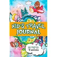 Kids Travel Journal: My Trip to Tunisia