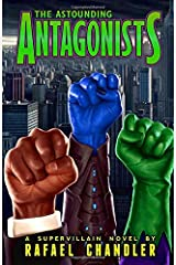 The Astounding Antagonists Paperback