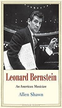 Leonard Bernstein (Jewish Lives) by [Shawn, Allen]