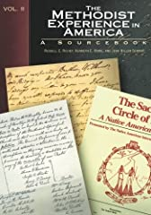 Commissioned by the General Board of Higher Education and Ministry for use in United Methodist doctrine/polity/history courses.  From a Sunday school teacher's account of a typical Sunday morning to letters from presidents, from architects' o...