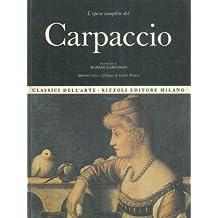 L'opera Completa Del Vittore Carpaccio (Classici dell Arte)
