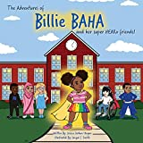 The adventures of Billie BAHA and her Super HEARo