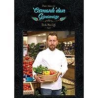 Osmanlı'dan Günümüze: Türk Mutfağı