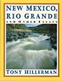 New Mexico, Rio Grande and Other Essays, Hillerman, Tony, 006097558X