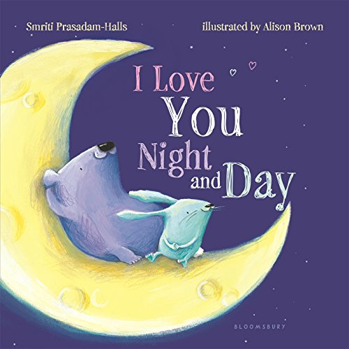 [BOOK] I Love You Night and Day (padded board book)<br />RAR