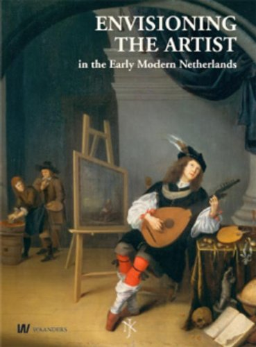 Envisioning the Artist: in the Early Modern Netherlands (Netherlands Yearbook for History of Art 2009)